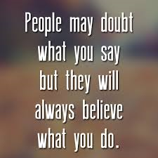 Do What You Say You Are Going to Do