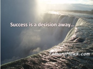 success is a decision away
