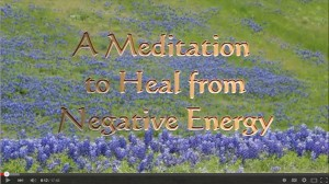 Meditation to Heal from Negative Energy