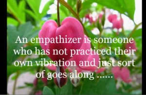 Abraham Hicks ~ On Being an Empathizer