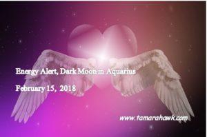 Energy Alert ~ Dark Moon in Aquarius ~ We are between